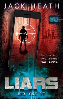Liars #3: The Set-Up by Jack Heath