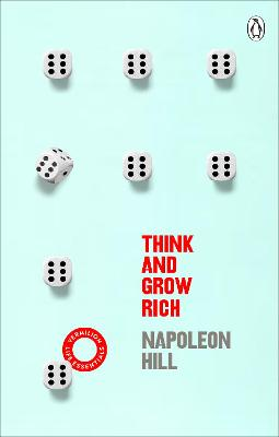 Think And Grow Rich: (Vermilion Life Essentials) by Napoleon Hill