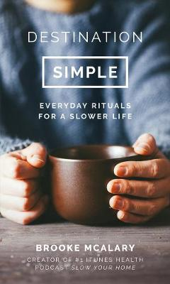 Destination Simple by Brooke McAlary