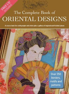 The Complete Book of Oriental Designs by Judy Balchin