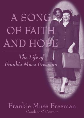A Song of Faith and Hope by Frankie Muse Freeman