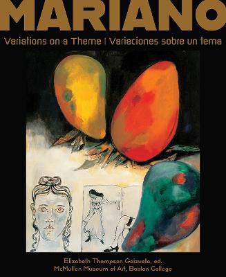 Mariano: Variations on a Theme | Variaciones sobre un tema book