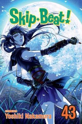 Skip*Beat!, Vol. 43 by Yoshiki Nakamura