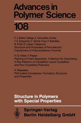 Structure in Polymers with Special Properties by F. J. Balta-Calleja