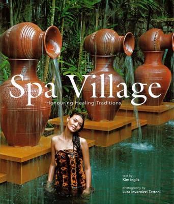 Spa Village by Kim Inglis