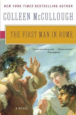 First Man in Rome by Colleen McCullough