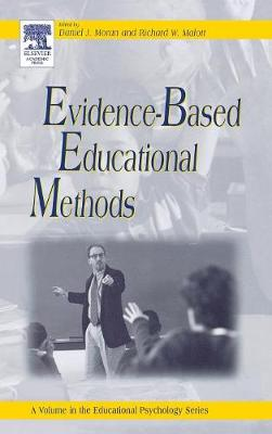 Evidence-Based Educational Methods by Daniel J. Moran