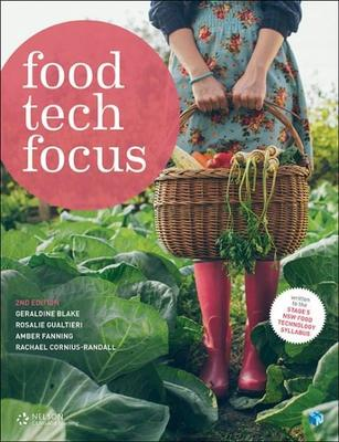 Food Tech Focus Stage 5 Student Book by Geraldine Blake