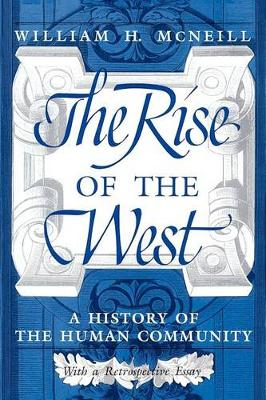 The Rise of the West by William H. McNeill