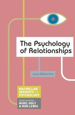 The Psychology of Relationships by Julia Willerton