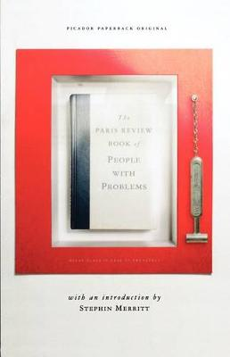 Paris Review Book of People with Problems by The Paris Review