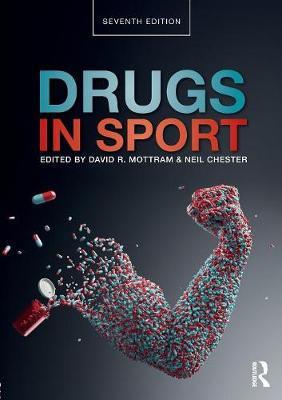 Drugs in Sport by David R Mottram