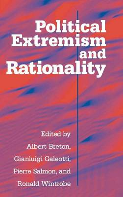 Political Extremism and Rationality by Albert Breton