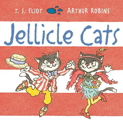 Jellicle Cats by T. S. Eliot