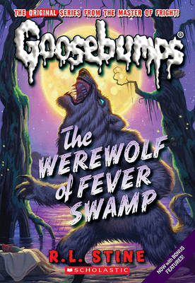 The Werewolf of Fever Swamp by R L Stine