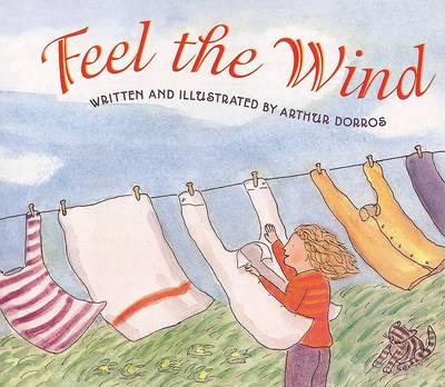 Feel the Wind by Arthur Dorros