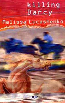 Killing D'arcy by Melissa Lucashenko