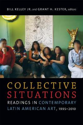 Collective Situations by Bill Kelley