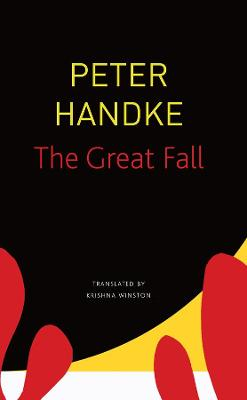The The Great Fall by Peter Handke