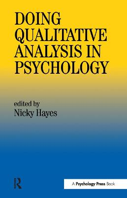 Doing Qualitative Analysis In Psychology by Nicky Hayes