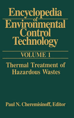 Encyclopedia of Environmental Control Technology: Volume 1 by Paul Cheremisinoff