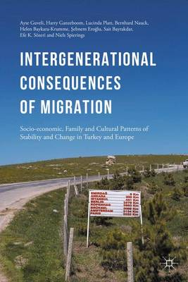 Intergenerational consequences of migration by Ayse Guveli