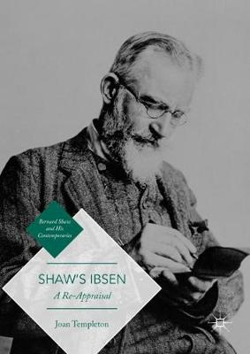 Shaw's Ibsen by Joan Templeton