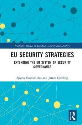 EU Security Strategies by Spyros Economides