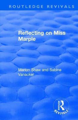 Reflecting on Miss Marple by Marion Shaw