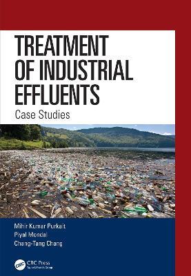 Treatment of Industrial Effluents: Case Studies book