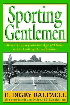 Sporting Gentlemen by E. Digby Baltzell