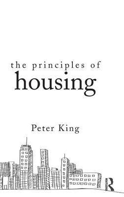 Principles of Housing by Peter King