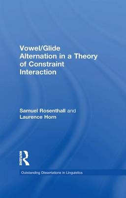 Vowel/Glide Alternation in a Theory of Constraint Interaction by Samuel Rosenthall