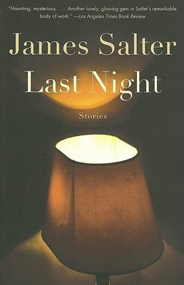 Last Night by Salter James