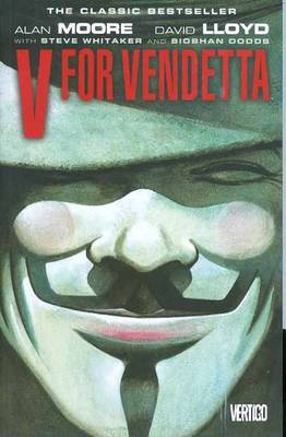 V For Vendetta New Edition TP by ALAN MOORE
