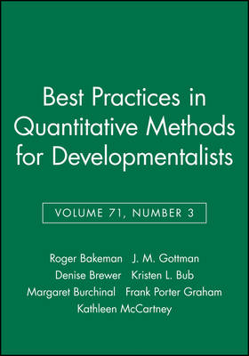 Best Practices in Quantitative Methods for Developmentalists by Roger Bakeman