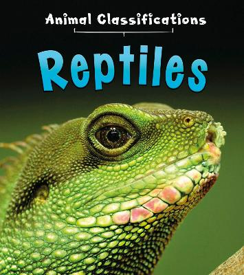Reptiles by Angela Royston