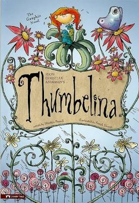 Thumbelina: The Graphic Novel by ,Hans,C Andersen
