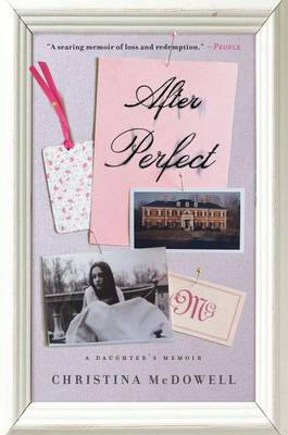 After Perfect by Christina McDowell