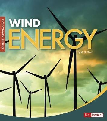 Wind Energy by M. M. Eboch