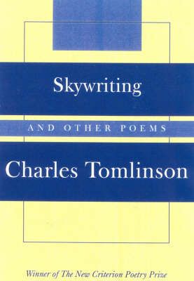 Skywriting by Charles Tomlinson