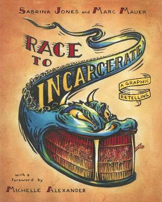 Race To Incarcerate by Marc Mauer