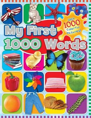 My First 1000 Words by Racehorse for Young Readers