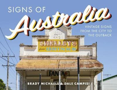 Signs of Australia by Brady Michaels