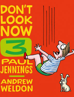Don'T Look Now Book 3: Hair Cut and Just a Nibble by Paul Jennings