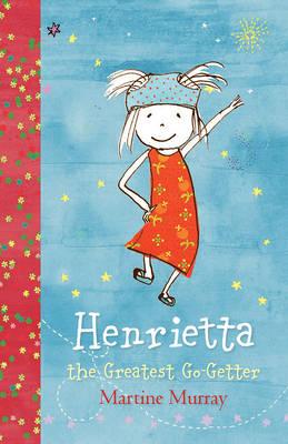 Henrietta, the Greatest Go-Getter book