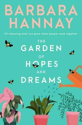 The Garden of Hopes and Dreams book
