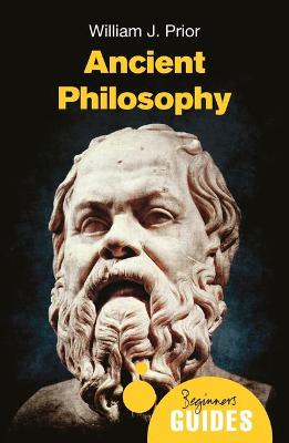 Ancient Philosophy by William J. Prior