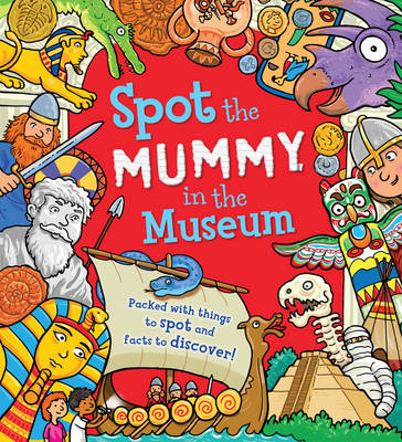 Spot the... Mummy in the Museum book