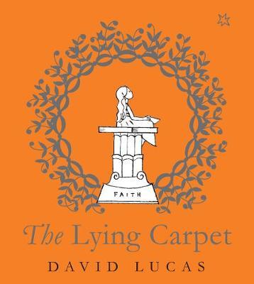 The Lying Carpet by David Lucas
